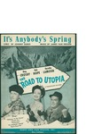 It's Anybody's Spring / music by James Van Heusen; words by Johnny Burke by James VanHeusen; Johnny Burke; and Burke and Van Heusen, Inc. (New York)