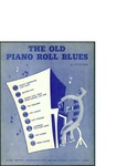 The old piano Roll Blues / words by Cy Coben
