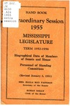 Hand book : biographical data of members of Senate and House, personnel of standing committees [1955: extra session] by Mississippi. Legislature