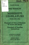 Hand book : biographical data of members of Senate and House, personnel of standing committees [1960]