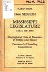 Hand book : biographical data of members of Senate and House, personnel of standing committees [1964] by Mississippi. Legislature