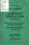 Hand book : biographical data of members of Senate and House, personnel of standing committees [1968] by Mississippi. Legislature