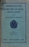 Mississippi Blue Book. Biennial report of the Secretary of State to the Legislature of Mississippi. [1929-1931] by Mississippi. Secretary of State