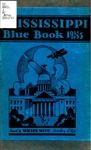 Mississippi Blue Book. Biennial report of the Secretary of State to the Legislature of Mississippi. [1931-1933]