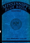 Mississippi Blue Book. Biennial report of the Secretary of State to the Legislature of Mississippi. [1935-1937] by Mississippi. Secretary of State