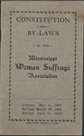 Constitution and By-laws of the Mississippi Woman Suffrage Association by Mississippi Woman Suffrage Association