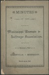 Minutes of the Mississippi Woman Suffrage Association by Mississippi Woman Suffrage Association