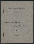 Sixth Annual Report of the Mississippi Woman Association 1910 by Mississippi Woman Suffrage Association
