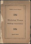 Eighth Annual Report: Mississippi Woman Suffrage Association by Mississippi Woman Suffrage Association