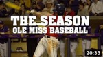 The Season: Ole Miss Baseball – The Battle in the Bayou (2015) by Ole Miss Athletics. Men's Baseball and Ole Miss Sports Productions
