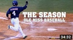 The Season: Ole Miss Baseball – Magnolia State Sweep (2015) by Ole Miss Athletics. Men's Baseball and Ole Miss Sports Productions