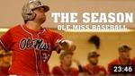 The Season: Ole Miss Baseball – Alabama Series (2015) by Ole Miss Athletics. Men's Baseball and Ole Miss Sports Productions