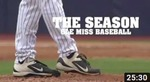 The Season: Ole Miss Baseball – Episode 02 (2014) by Ole Miss Athletics. Men's Baseball and Ole Miss Sports Productions