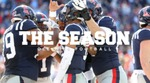 The Season: Ole Miss Football - Alabama (2017) by Ole Miss Athletics. Men's Football. and Ole Miss Sports Productions