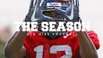 The Season: Ole Miss Football - Vanderbilt (2016) by Ole Miss Athletics. Men's Football. and Ole Miss Sports Productions