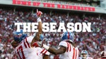 The Season: Ole Miss Football - Memphis (2016) by Ole Miss Athletics. Men's Football. and Ole Miss Sports Productions