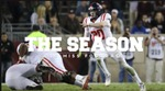 The Season: Ole Miss Football - Florida State University (2016) by Ole Miss Athletics. Men's Football. and Ole Miss Sports Productions