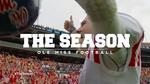 The Season: Ole Miss Football - Sugar Bowl (2015) by Ole Miss Athletics. Men's Football. and Ole Miss Sports Productions