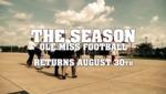 The Season: Ole Miss Football - SEC Media Days (2012) by Ole Miss Athletics. Men's Football. and Ole Miss Sports Productions