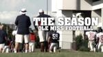 The Season: Ole Miss Football - Episode 8 - Arkansas (2011) by Ole Miss Athletics. Men's Football. and Ole Miss Sports Productions