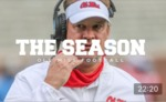 The Season: Ole Miss Football - Fall Camp (2020) by Ole Miss Athletics. Men's Football and Ole Miss Sports Productions