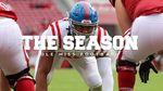 The Season: Ole Miss Football - Arkansas (2020) by Ole Miss Athletics. Men's Football and Ole Miss Sports Productions